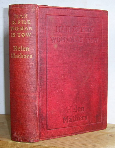 Image for Man is Fire: Woman is Tow, and Other Stories (1912)