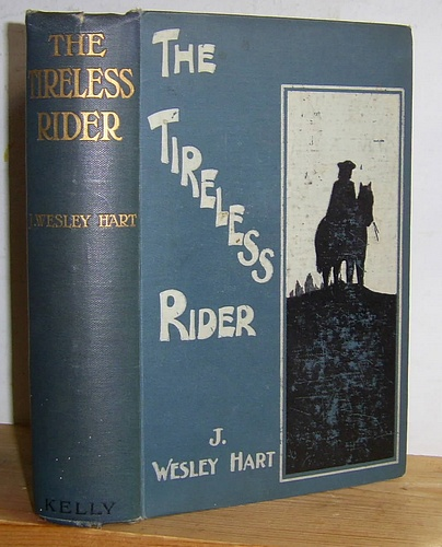 Image for The Tireless Rider A Tale of the Eighteenth Century (1909)