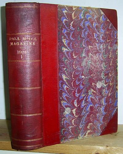 The Pall Mall Magazine, Volume XXIII (23) & XXIV (24), January - June 1901.