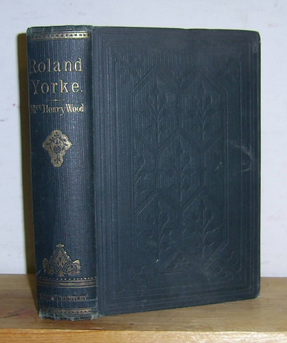 Image for Roland Yorke A Sequel to The Channings (1869)