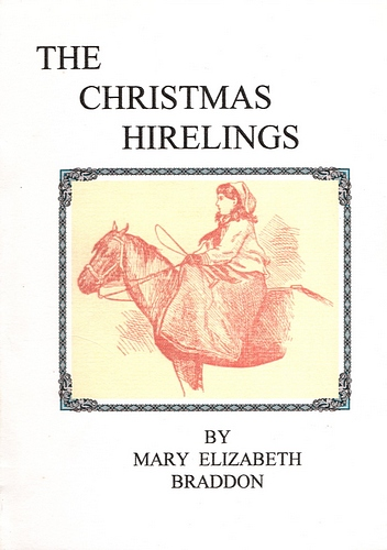 Image for The Christmas Hirelings (1894) & Fifty Years of Novel Writing: Miss Braddon at Home