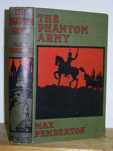 Image for The Phantom Army Being the Story of a Man and a Mystery (1898)
