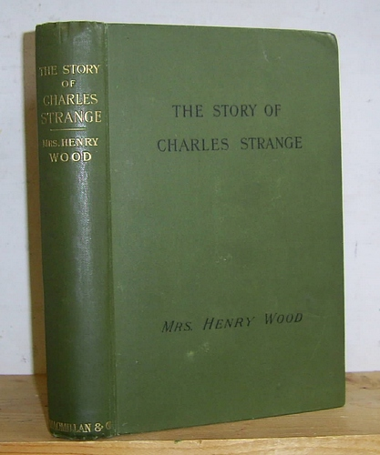 Image for The Story of Charles Strange (1888)