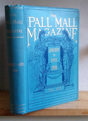 Image for The Pall Mall Magazine, Volume XIV (14), January - April 1898.